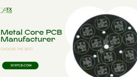 Metal Core PCB Manufacturer