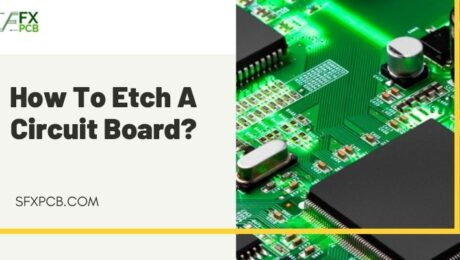 How To Etch A Circuit Board